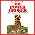 The Power Broker: Robert Moses and the Fall of New York (       UNABRIDGED) by Robert A. Caro Narrated by Robertson Dean