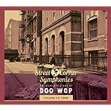 Street Corner Symphonies: The Complete Story of Doo Wop, Vol. 14: 1962