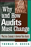 Why and how audits must change:practical guidance to improve your audits