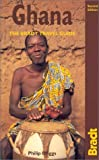 Ghana, 2nd: The Bradt Travel Guide