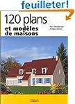 120 plans et mod�les de maisons