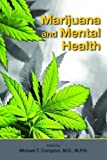 img - for Marijuana and Mental Health book / textbook / text book
