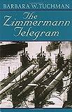 img - for The Zimmermann Telegram book / textbook / text book