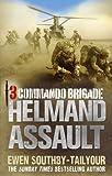 img - for 3 Commando Brigade: Helmand Assault book / textbook / text book