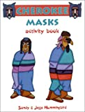 Cherokee Masks