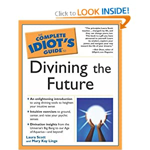 Complete Idiot's Guide to Divining the Future (The Complete Idiot's Guide)