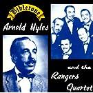 Arnold Hyles & The Rangers Qt.