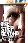 One Step Beyond: One Man's Journey fr...