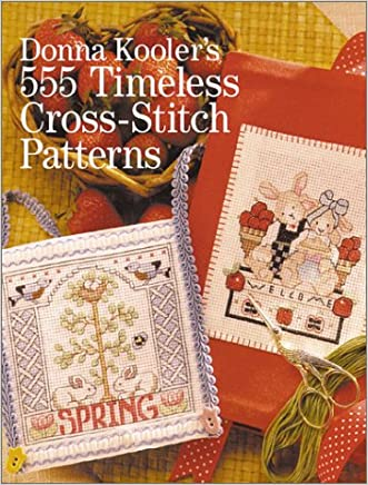 Donna Kooler's 555 Timeless Cross-Stitch Patterns