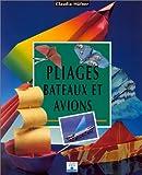 echange, troc Claudia Hüfner - Pliages : Bateaux et avions