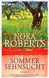 Sommersehnsucht: Roman - Nora Roberts