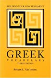 Building Your New Testament Greek Vocabulary, Third Edition (Society of Biblical Literature Semeia Studies) (1589830024) by Van Voorst, Robert E.