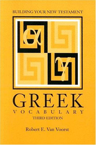 Building Your New Testament Greek Vocabulary, Third...