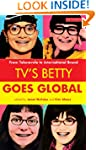 TV's Betty Goes Global: From Telenove...