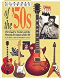 Classic Guitars of the '50s (0879304278) by Bacon, Tony