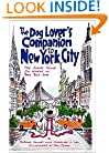 The Dog Lover's Companion to New York City: The Inside Scoop on Where to Take Your Dog (Dog Lover's Companion Guides)