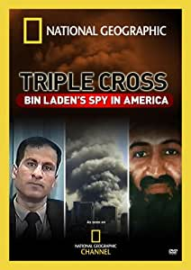 Triple Cross: Bin Laden's Spy in America