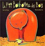 """Afficher """"Le P'tit bonhomme des bois"""""""