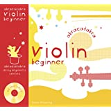 Violin Beginner: Pupil's Book & CD (Abracadabra Strings Beginners)by Katie Wearing