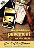 Agatha Christie Reader: Bloodstained Pavement and Other Stories v.1 (Vol 1) (0007163789) by Christie, Agatha
