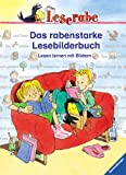 Das rabenstarke Lesebilderbuch - Lesen lernen mit Bildern - Leserabe - 1 - Lesestufe, ab 1 - Klasse - Doris Arend, Heidemarie Brosche, Katja Königsberg, Silke Voigt