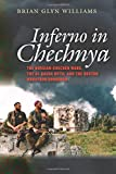 img - for Inferno in Chechnya: The Russian-Chechen Wars, the Al Qaeda Myth, and the Boston Marathon Bombings book / textbook / text book