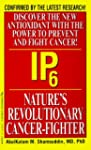 Ip6 Natures Revolutionary Cancer Fighter