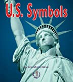 img - for U. S. Symbols (First Step Nonfiction) book / textbook / text book