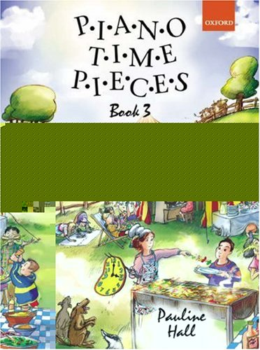 Piano Time Pieces 3: Bk. 3