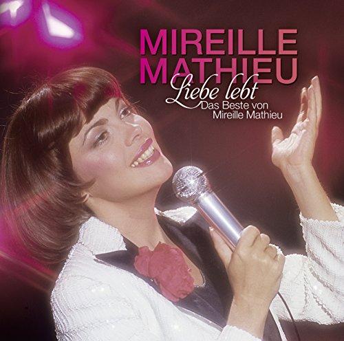 Mireille Mathieu - Liebe Lebt-Das Beste Von Mireille Mathieu (CD 2/2) - Zortam Music