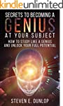 Genius: Secrets To Becoming A Genius...