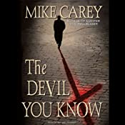 The Devil You Know | [Mike Carey]