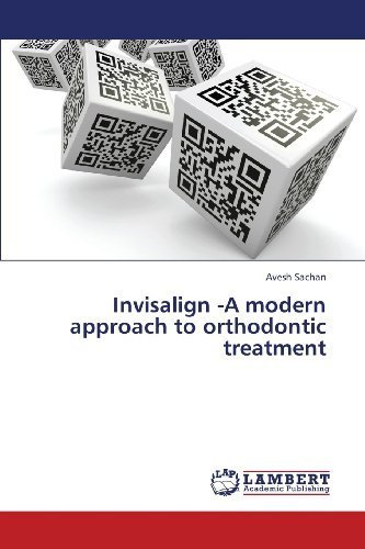 invisalign-a-modern-approach-to-orthodontic-treatment-by-sachan-avesh-2013-paperback