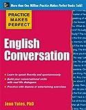 Practice Makes Perfect English Conversation