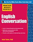 Practice Makes Perfect: English Conve...