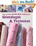 Das gro�e SINGER N�hbuch - Grundlagen...