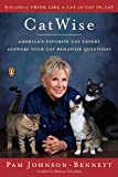 img - for CatWise: America's Favorite Cat Expert Answers Your Cat Behavior Questions book / textbook / text book
