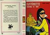 echange, troc CHAULET Georges - Fantomette viendra ce soir