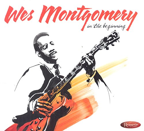 Wes Montgomery - In The Beginning Cd2 - Zortam Music