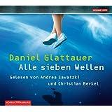 """Alle sieben Wellen: 4 CDsvon """"Daniel Glattauer"""""""