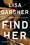 Find Her	 by  Lisa Gardner in stock, buy online here