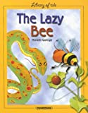 The Lazy Bee (Library of Tale)