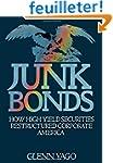 Junk Bonds: How High Yield Securities...
