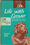 img - for Life with Grover,: A Chesapeake Bay retriever who thought he was a person book / textbook / text book