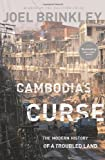 img - for Cambodia's Curse by Joel Brinkley (20-Sep-2012) Paperback book / textbook / text book