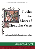 img - for Studies in the Metre of Alliterative Verse (Medium Aevum Monographs) book / textbook / text book