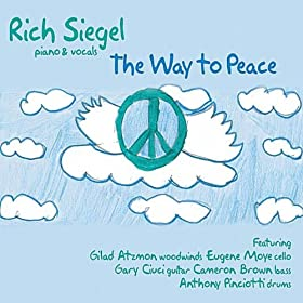 The Way to Peace (feat. Gilad Atzmon, Eugene Moye, Gary Ciuci, Cameron Brown & Anthony Pinciotti)