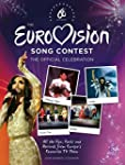 The Eurovision Song Contest: The Offi...