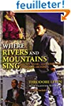 Where Rivers and Mountains Sing: Soun...