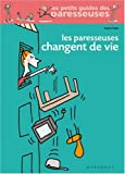 Les Paresseuses changent de vie